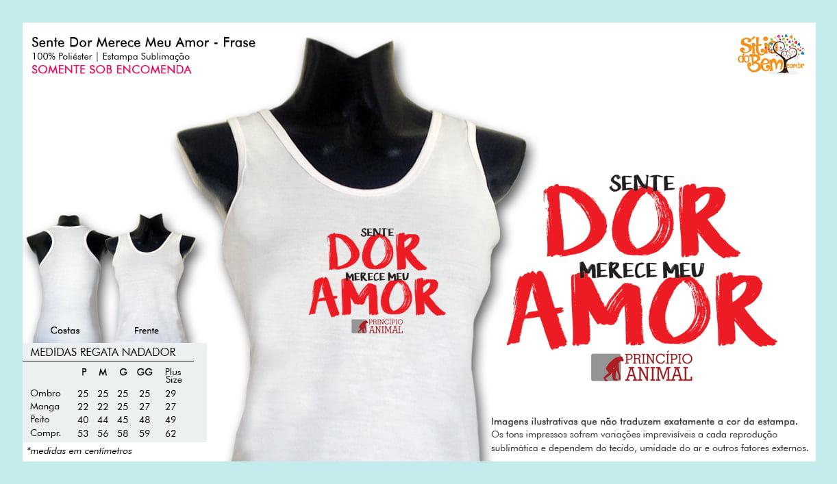 Camiseta Desenho Vegano | Sente Dor Merece Meu Amor Frase