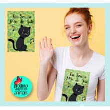 Camiseta com Desenho Sou a Mãe do Gato Preto