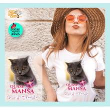 Camiseta com Desenho de Gato Quase Mansa