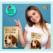 Camiseta com Desenho Sou a Mãe do Cachorro - Foto